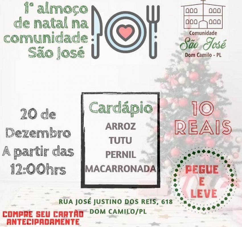 Comunidade Dom Camilo promove o primeiro almoço de natal da Comunidade São José do bairro Dom Camilo